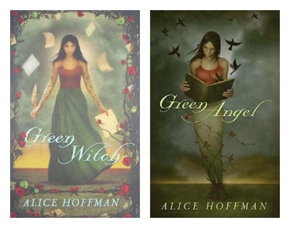 Green Witch & Green Angel by Alice Hoffman