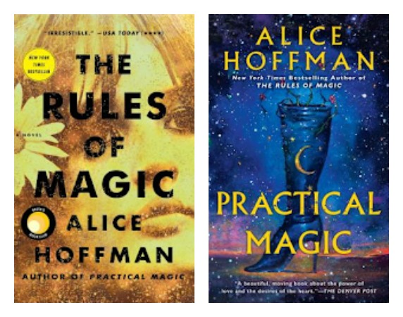 The Rules of Magic & Practical Magic by Alice Hoffman