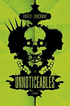 The Unnoticables - Robert Brockway