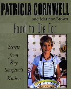 Food to Die For - Patricia Cornwell