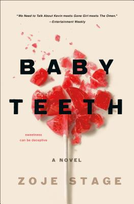Baby Teeth - Zoie Stage