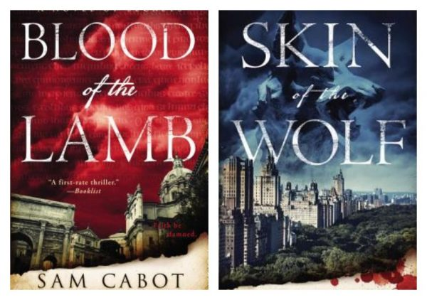 Blood of the Lamb & Skin of the Wolf - Sam Cabot
