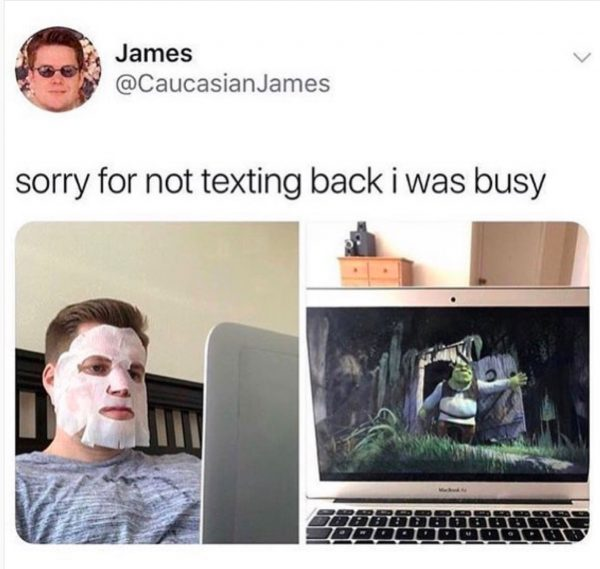 sorry-for-not-texting-back-I-was-busy