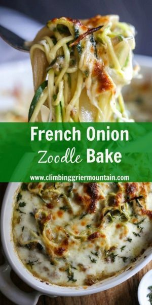 French Onion Zoodle Bake Climbing Grier Mountain low carb keto