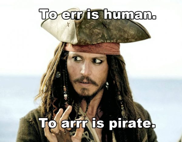 Jack Sparrow to err is human to arr is pirate talk like a pirate day