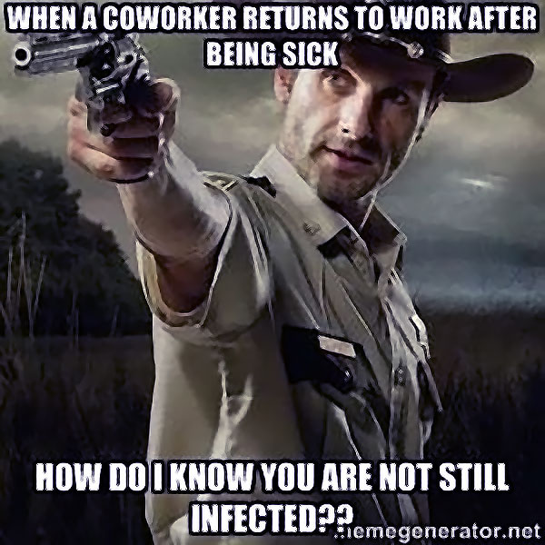 6-how-do-i-know-you're-not-still-infected-meme