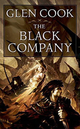 The Black Company (The Chronicles of The Black Company) - Glen Cook