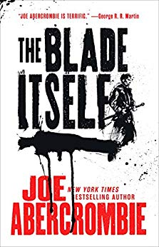 he Blade Itself (the First Law Trilogy) - Joe Abercrombie