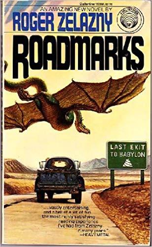Roadmarks - Robert Zelazny