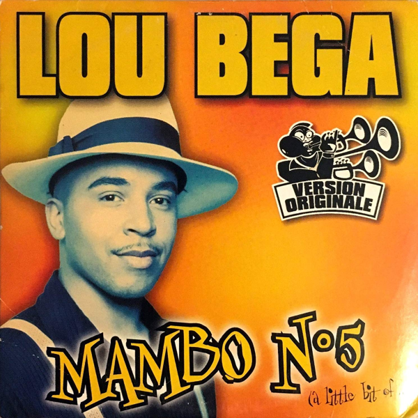 Lou Bega's whole career is basically