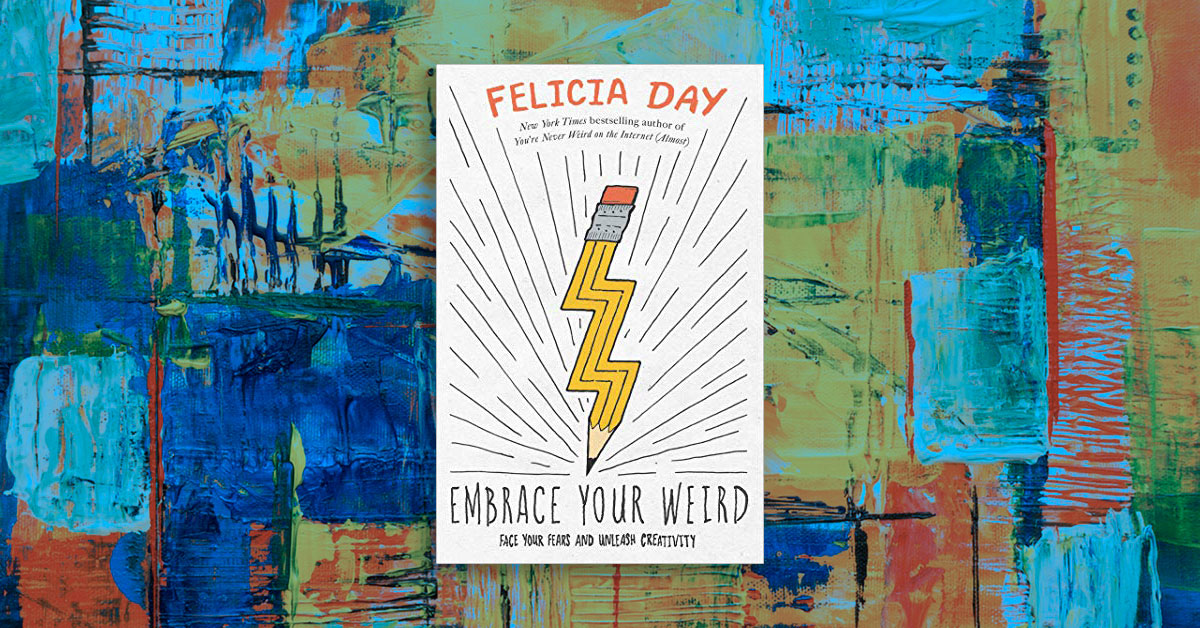 Italian Florence: Book Review: Embrace Your Weird: Face Your Fears And