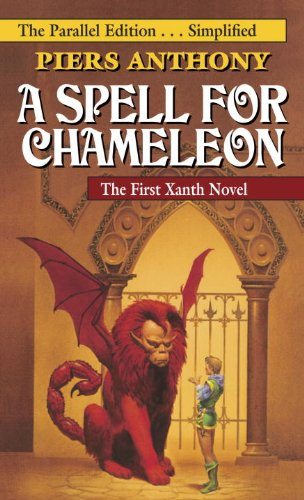 A Spell For Chameleon, Book 1 of the Xanth series, by Piers Anthony