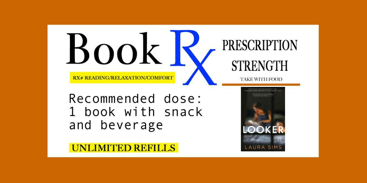 Dec Book Rx Looker by Laura Sims