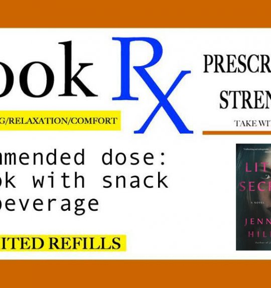 "Book Rx: Your Monthly Reading Prescription | ""Little Secrets"" by Jennifer Hillier"