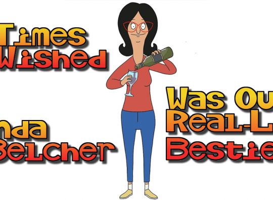 13 Times We Wished Linda Belcher Was Our Real-Life Bestie