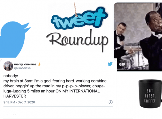 Tweet Roundup | Tweets for People Whose Brains Won't Shut Up